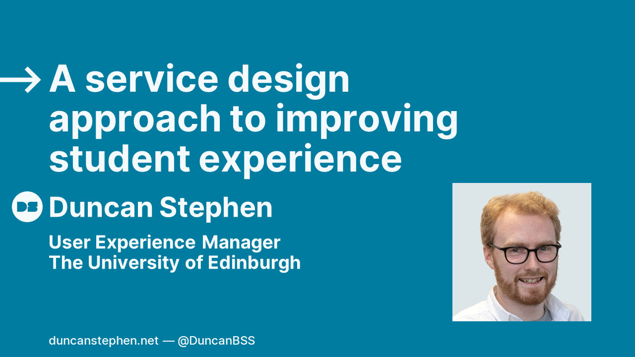 A service design approach to improving student experience — opening slide